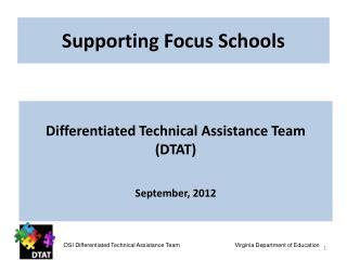 Supporting Focus Schools