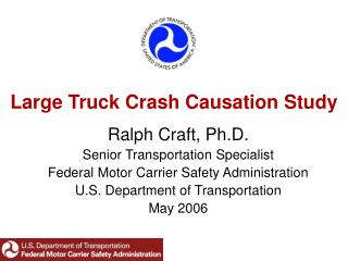 Large Truck Crash Causation Study
