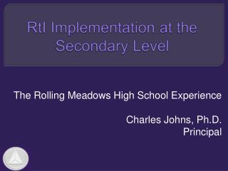 RtI Implementation at the Secondary Level