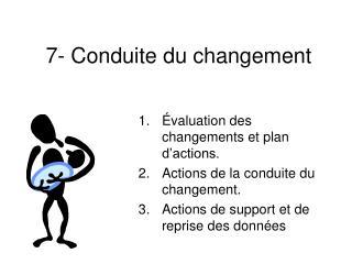 7- Conduite du changement
