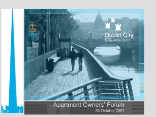 Apartment Owners  Forum  30 October 2007