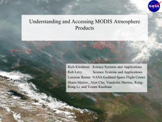 Understanding and Accessing MODIS Atmosphere Products
