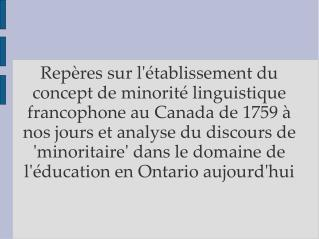 Rep res sur l tablissement du concept de minorit  linguistique francophone au Canada de 1759   nos jours et analyse du d