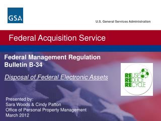 Federal Management Regulation Bulletin B-34  Disposal of Federal Electronic Assets