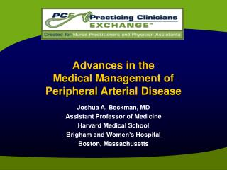 Advances in the Medical Management of  Peripheral Arterial Disease