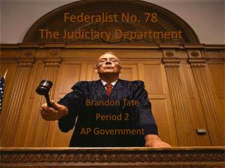 Federalist No. 78 The Judiciary Department
