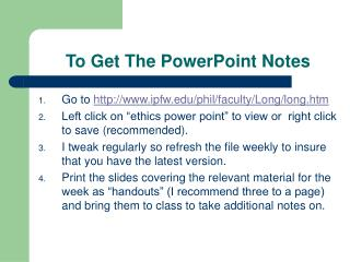 To Get The PowerPoint Notes