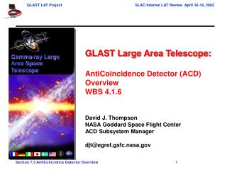 GLAST Large Area Telescope:  AntiCoincidence Detector ACD Overview WBS 4.1.6   David J. Thompson NASA Goddard Space Flig