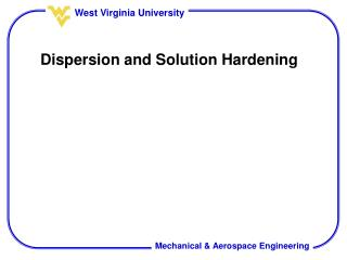 Dispersion and Solution Hardening