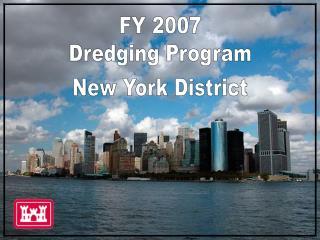 FY 2007 Dredging Program
