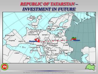 REPUBLIC OF TATARSTAN    INVESTMENT IN FUTURE