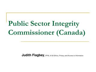 Public Sector Integrity Commissioner Canada
