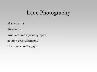 Laue Photography