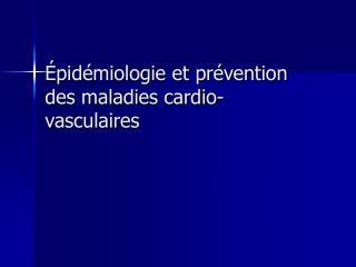 pid miologie et pr vention des maladies cardio-vasculaires