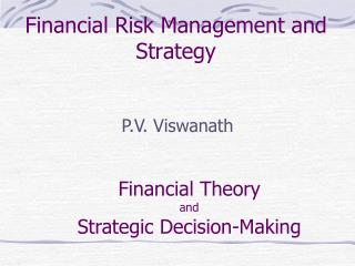 Financial Risk Management and Strategy