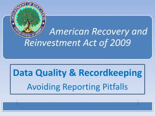 Data Quality  Recordkeeping Avoiding Reporting Pitfalls
