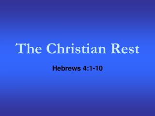 The Christian Rest