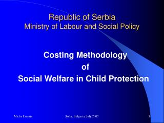 Republic of Serbia Ministry of Labour and Social Policy
