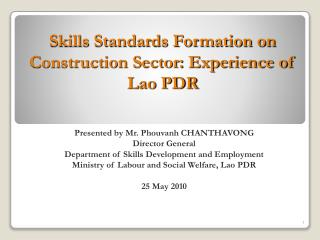 Skills Standards Formation on Construction Sector: Experience of Lao PDR