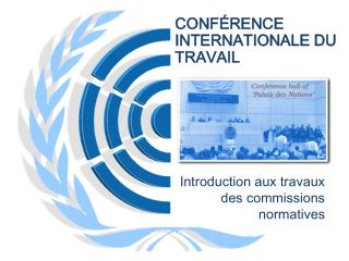 CONF RENCE INTERNATIONALE DU TRAVAIL