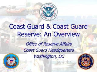 Coast Guard  Coast Guard Reserve: An Overview