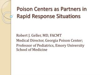 Poison Centers as Partners in Rapid Response Situations