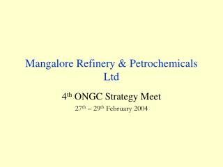 Mangalore Refinery  Petrochemicals Ltd
