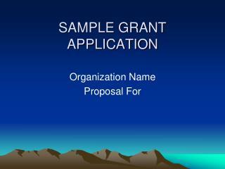 SAMPLE GRANT APPLICATION