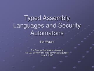 Typed Assembly Languages and Security Automatons