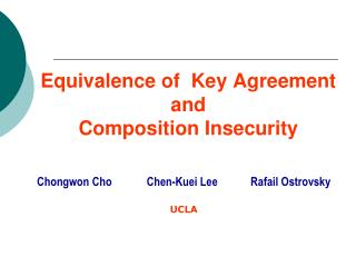 Equivalence of  Key Agreement   and  Composition Insecurity
