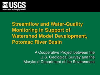 Streamflow and Water-Quality Monitoring in Support of Watershed Model Development, Potomac River Basin