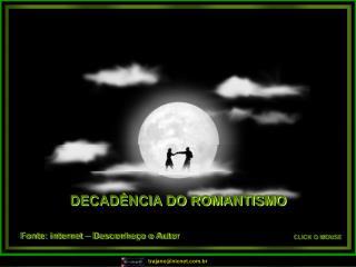 DECAD NCIA DO ROMANTISMO