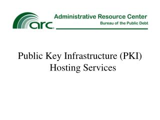 Public Key Infrastructure PKI Hosting Services