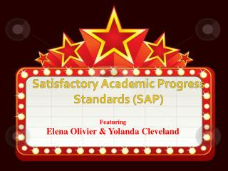 Satisfactory Academic Progress Standards SAP