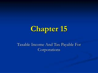 Taxable Income And Tax Payable For Corporations