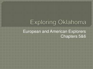Exploring Oklahoma