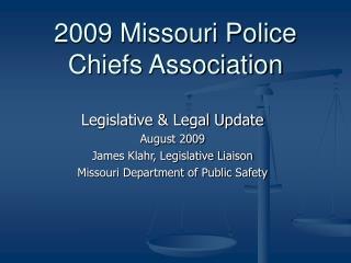 2009 Missouri Police Chiefs Association