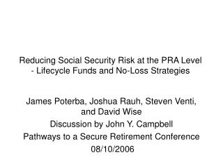 Reducing Social Security Risk at the PRA Level - Lifecycle Funds and No-Loss Strategies