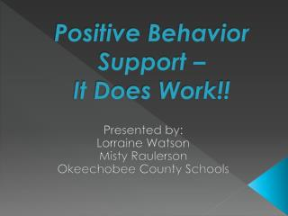 Positive Behavior Support   It Does Work
