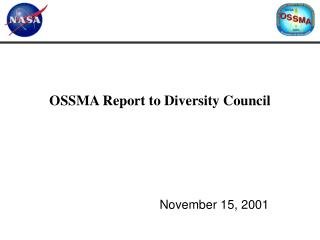 OSSMA Report to Diversity Council