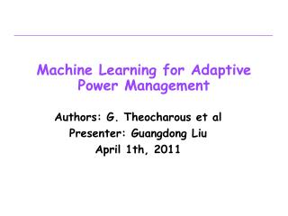 Machine Learning for Adaptive Power Management