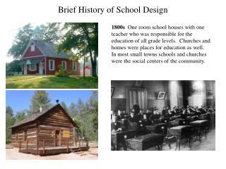 Brief History of School Design