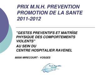 PRIX M.N.H. PREVENTION PROMOTION DE LA SANTE 2011-2012