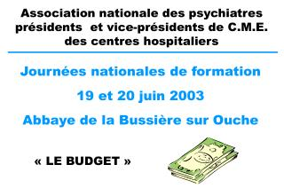 Journ es nationales de formation  19 et 20 juin 2003  Abbaye de la Bussi re sur Ouche
