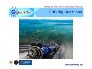 LHC Big Questions