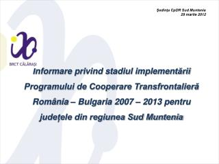 Sedinta CpDR Sud Muntenia 29 martie 2012
