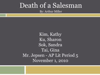 Kim, Kathy Ku, Sharon Sok, Sandra Tai, Gina Mr. Jepsen - AP Lit Period 5 November 1, 2010