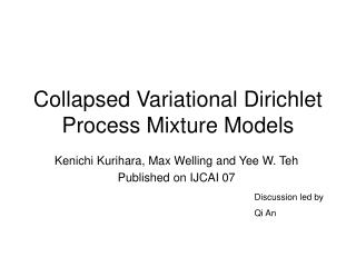 Collapsed Variational Dirichlet Process Mixture Models