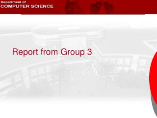 Report from Group 3