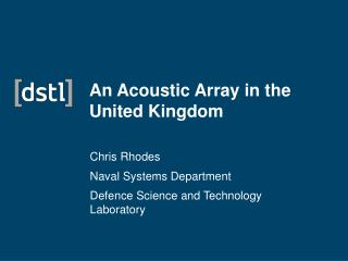 An Acoustic Array in the United Kingdom